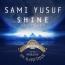 سامی یوسف - Shine