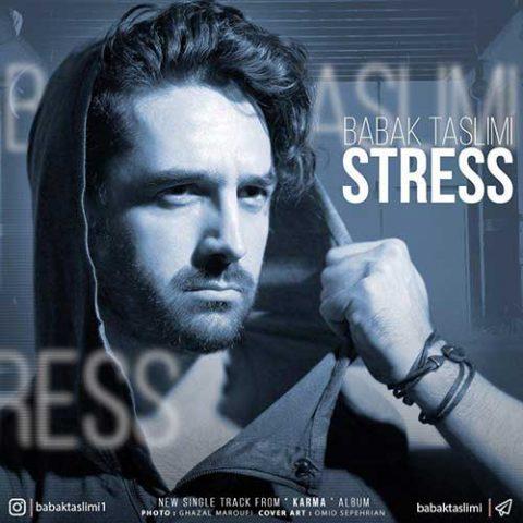 بابک تسلیمی - استرس