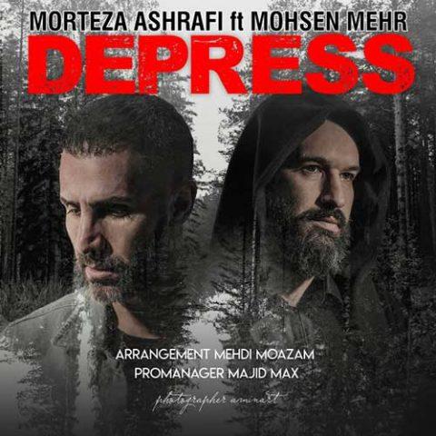مرتضی اشرفی و محسن مهر - دپرس
