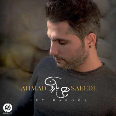 احمد سعیدی - هی بارون