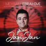 میثم ابراهیمی - جان جان