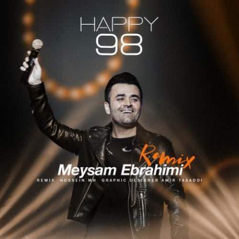 میثم ابراهیمی - Happy 98